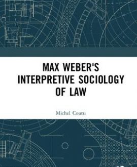 Max Weber's Interpretive Sociology of Law