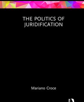 The Politics of Juridification