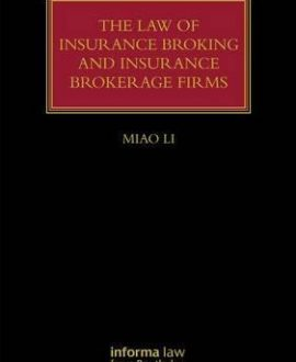 The Law of Insurance Broking and Insurance The Law of Yachts & Yachting Brokerage Firms