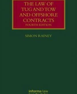 The Law of Tug and Tow and Offshore Contracts