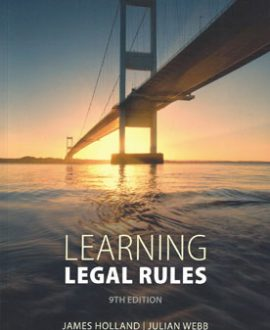 Learning Legal Rules: A Students Guide to Legal Method and Reasoning