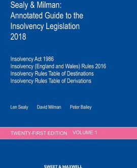 Sealy & Milman: Annotated Guide to the Insolvency Legislation 2018