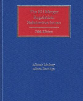 EU Merger Regulation: Substantive Issues, The