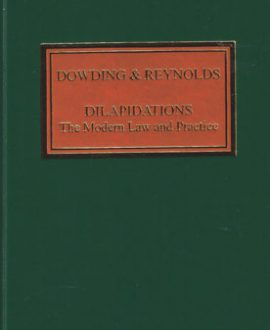 Dilapidations: The Modern Law and Practice