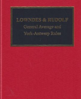 Lowndes & Rudolf: The Law of General Average and The York-Antwerp Rules