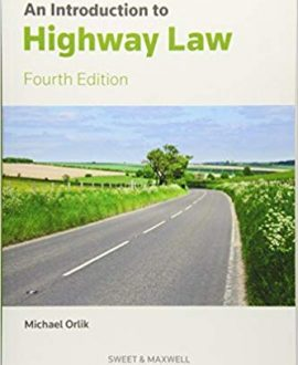Introduction to Highway Law, An