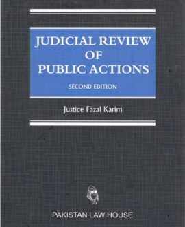 Judicial Review of Public Actions (in three volumes)