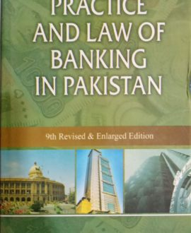 Practice and Law of Banking in Pakistan