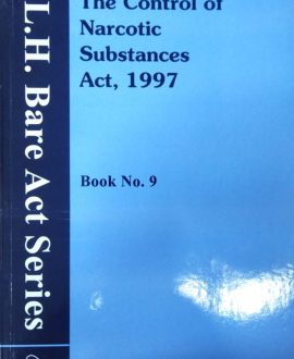 The Control of Narcotic Substances Act, 1997 (Bare Act)