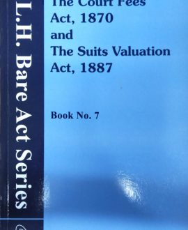 The Court Fees Act, 1870 and The Suits Valuation Act, 1887 (Bare Act)