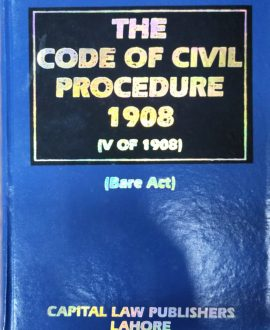 The code of Civil Procedure, 1908 (V of 1908) Bare Act