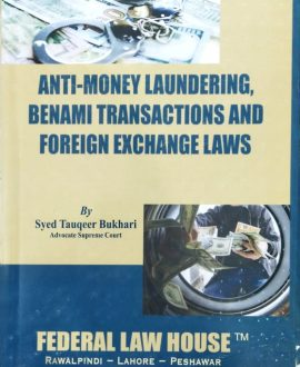 Anti-Money Laundering, Benami Transactions and Foreign Exchange Laws