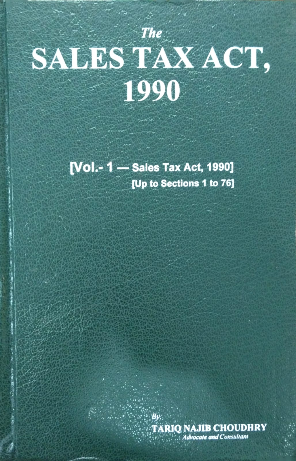 The Sales Tax Act, 1990 71st Edition (Amended upto 25th July, 2021) in 02 Vols.