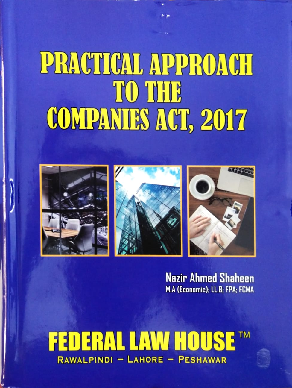 Practical Approach to The Companies Act, 2017 Fifth Edition