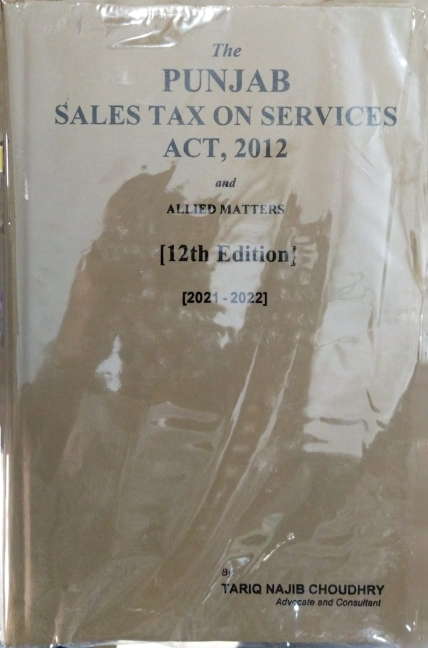The Punjab Sales Tax on Services, 2012 (12th Edition) 2021-2022